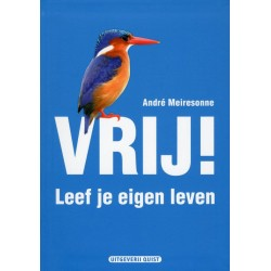 E-book: Vrij! Leef je eigen leven